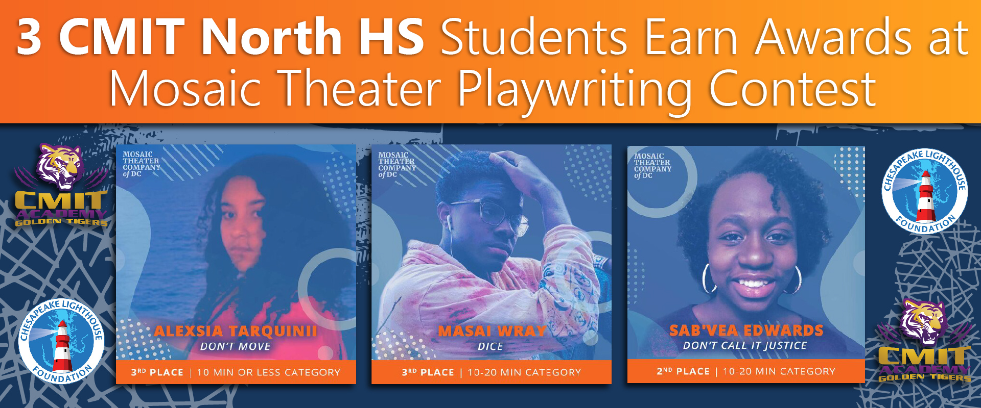 3 CMIT North HS Students Earn Awards at Mosaic Theater Playwriting Contest
