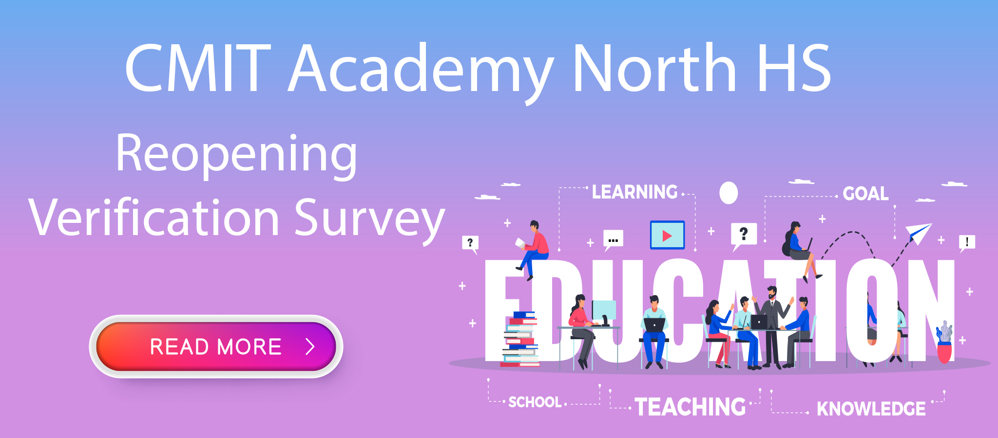 CMIT North HS Reopening Verification Survey