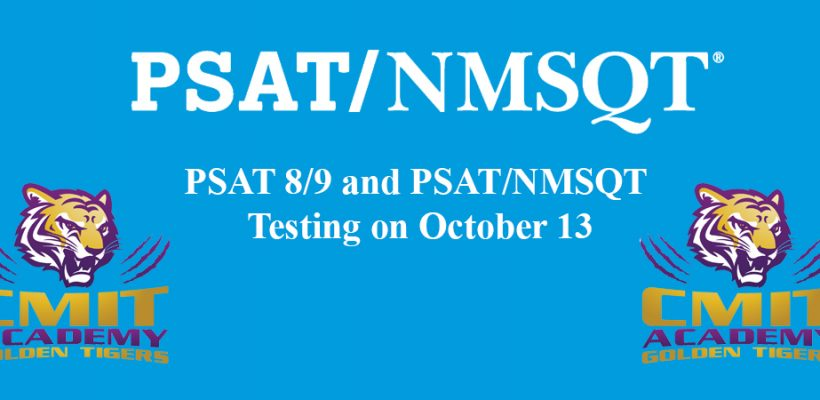 PSAT 8/9 and PSAT/NMSQT Testing on October 13